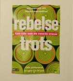 PatriciaKaersenhout2015 Rebelse Trots.