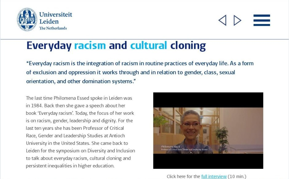 Philomena M Essed 2015-11-05 Universiteit Leiden. Everyday racism and cultural cloning.