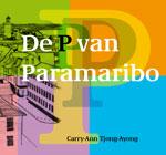 Carry-Ann Tjong-Ayong pvanparamaribo-omslag-150
